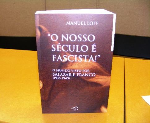 Apresentação do livro «O Nosso Século é Fascista»