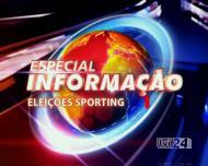 Especial Informação - Eleições Sporting - 24 Mar 11