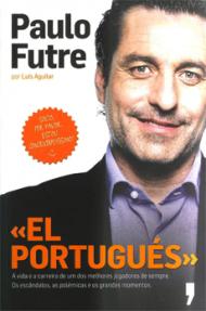 Paulo Futre - El Portugués
