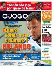 «O Jogo»: Rolando que quer voltar a ser o nº 1 e Hugo Vieira, leão «a 100 à hora»