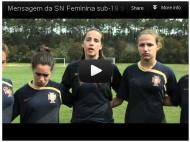 Seleção feminina sub-19 apoia a seleção principal