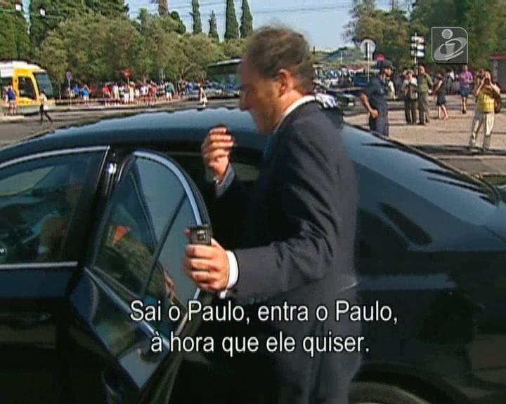 «Sai o Paulo, entra o Paulo»