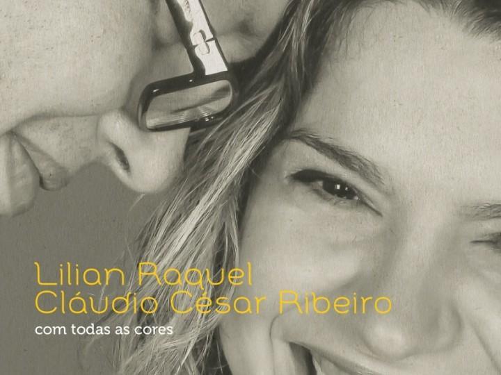 «Com Todas as Cores», de Lilian Raquel e Cláudio César Ribeiro