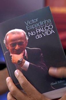 Os livros de Marcelo Rebelo de Sousa «Vítor espadinha - No palco da vida»