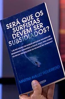 Os livros de Marcelo Rebelo de Sousa «Será que os surfistas devem ser subsidiados?»