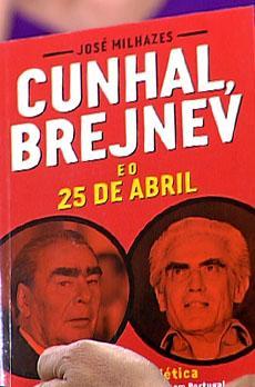 Os livros de Marcelo Rebelo de Sousa «Cunhal Brejnev e o 25 de Abril»
