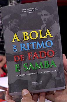 Os livros de Marcelo Rebelo de Sousa «A bola ao ritmo de fado e samba»
