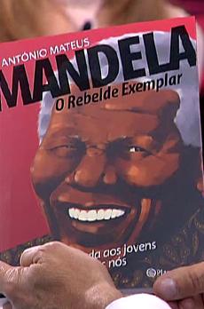 Os livros de Marcelo Rebelo de Sousa «Mandela: O Rebelde Exemplar»