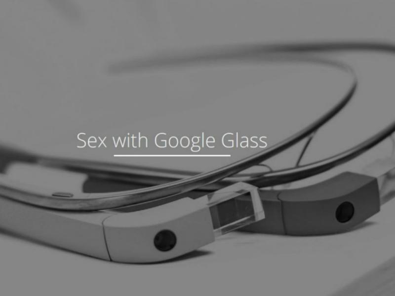 Sexo com Gloogle Glass (Reprodução)
