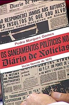 Os livros de Marcelo Rebelo de Sousa «Os saneamentos da política no Diário de Notícias»