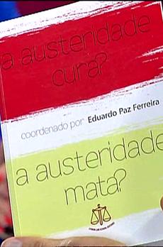 Os livros de Marcelo Rebelo de Sousa «A austeridade cura? A austeridade mata?»