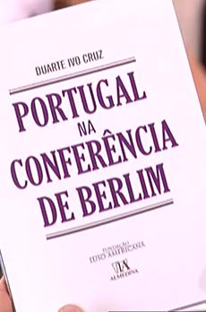 Os livros de Marcelo Rebelo de Sousa «Portugal na conferência de Berlim»