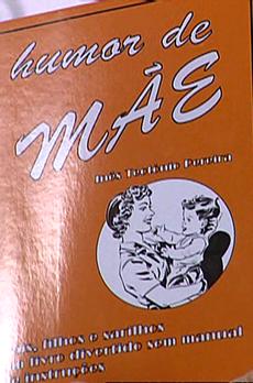 Os livros de Marcelo Rebelo de Sousa «Humor de Mãe»