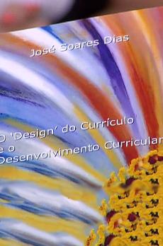 Os livros de Marcelo Rebelo de Sousa «O Design do Currículo e o Desenvolvimento Curricular»