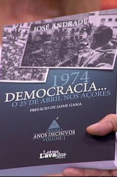 Os livros de Marcelo Rebelo de Sousa «1974 Democracia... o 25 de Abril nos Açores»