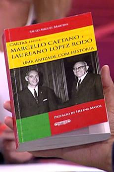 Os livros de Marcelo Rebelo de Sousa «Cartas entre Marcello Caetano e Laureano López Rodó»