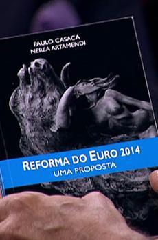 Os livros de Marcelo Rebelo de Sousa: «Reforma do Euro 2014»