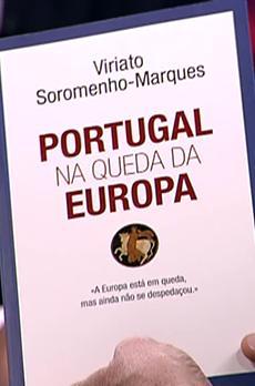 Os livros de Marcelo Rebelo de Sousa: «Portugal na Queda da Europa»