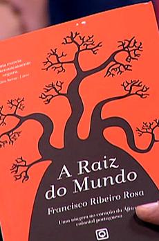Os livros de Marcelo Rebelo de Sousa «A raiz do mundo»