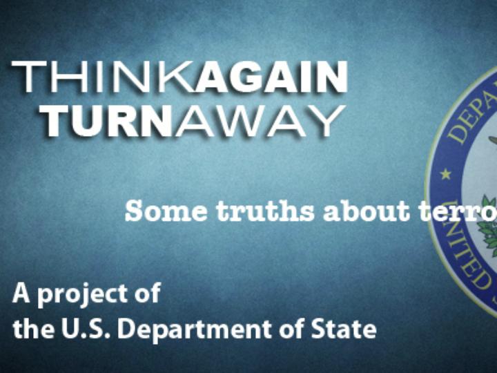 Campanha contra o terrorismo: «Think AgainTurn Away»