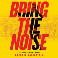 Jurgen Klopp - Bring the Noise