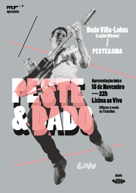 Peste & Sida e Dado Villa- Lobos juntos no Lisboa ao Vivo
