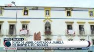 País foi às janelas cantar a Grândola, Vila Morena e o Hino Nacional