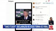 «Take it easy? Ah, ok»: Jesus voltou a brilhar e a internet não perdoou